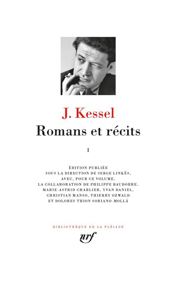 KESSEL JOSEPH - ROMANS ET RECITS (TOME 1)