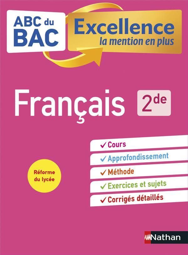 ABC DU BAC EXCELLENCE T.51 ; français ; 2de (édition 2019)