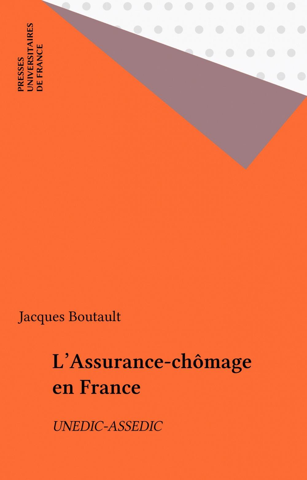 L'assurance chômage en France (Unedic-Assedic)