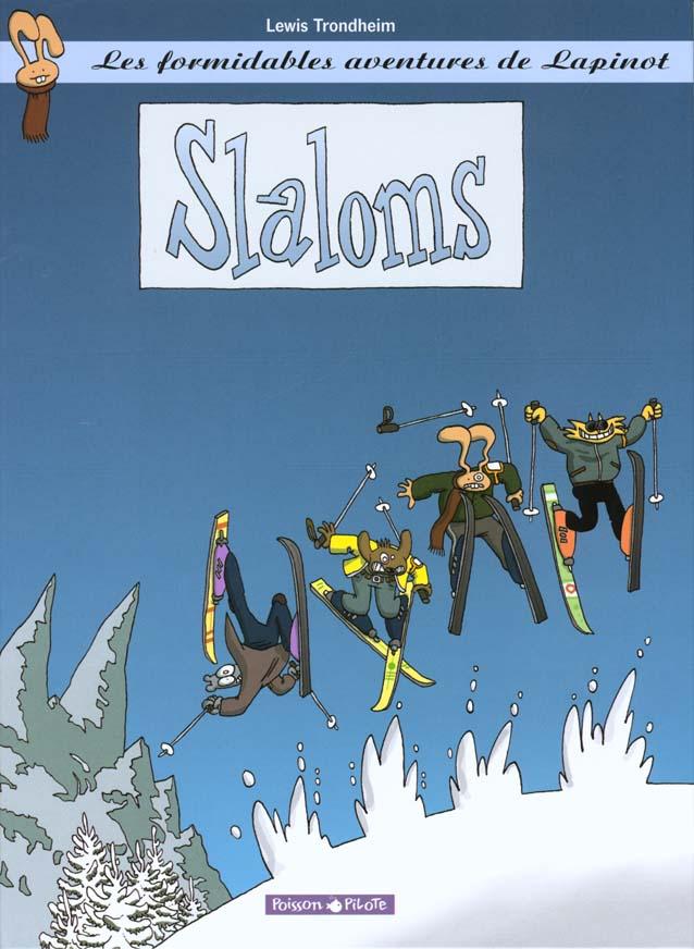 Les formidables aventures de Lapinot T.0. ; slaloms