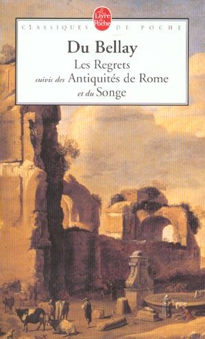 Les regrets ; les antiquités de Rome ; le songe