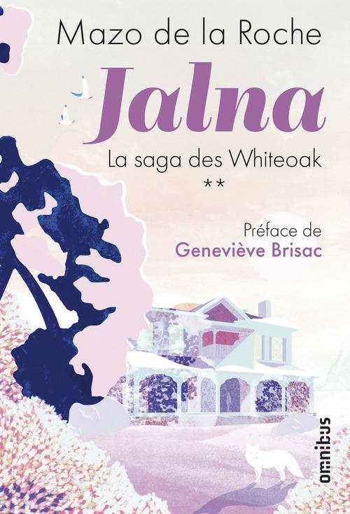 Jalna la saga des Whiteoak t.2