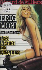 Brigade mondaine t.36 ; les anges de Pigalle  - Michel Brice