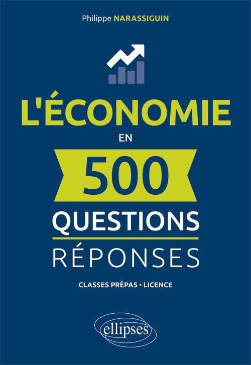 L'economie en 500 questions reponses