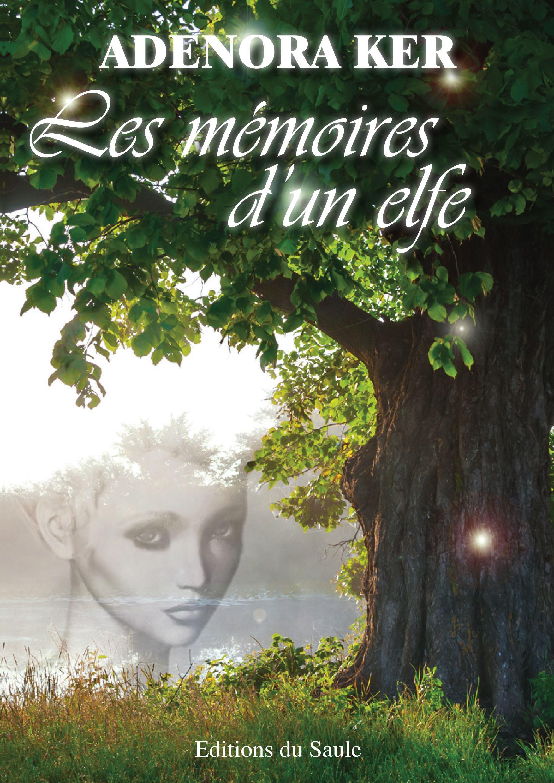 Les memoires d'un elfe