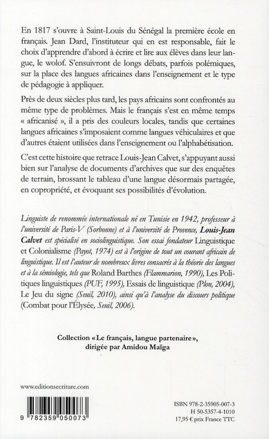 Histoire du français en Afrique ; un langue en copropriété