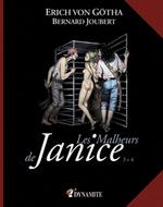 Les malheurs de Janice t.3 et t.4