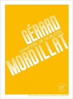Vente Livre Numérique : Quartiers de noblesse  - Gérard Mordillat