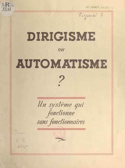 Dirigisme ou automatisme ?