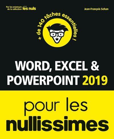 Word, Excel, Powerpoint pour les nullissimes (édition 2019)