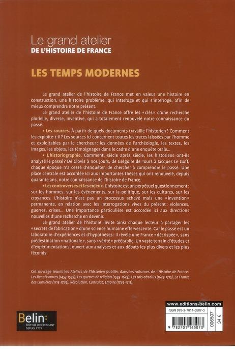 Le grand atelier de l'histoire de France ; les temps modernes 1453-1815