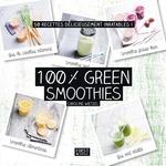 Vente Livre Numérique : 100 % green smoothies  - Caroline WIETZEL