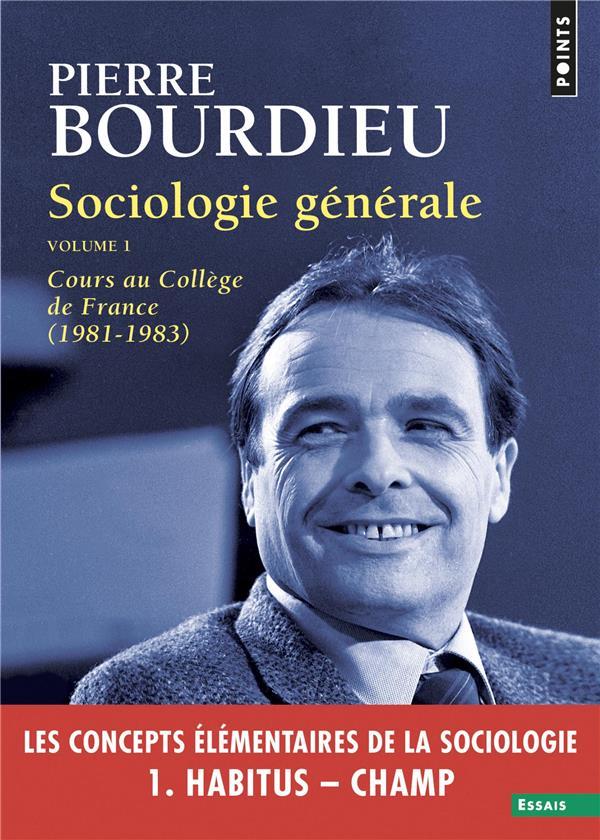 Sociologie générale t.1 ; cours au Collège de France (1981-1983)