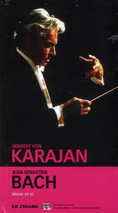 Jean-Sebastien Bach : Messe En Si
