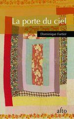 Vente Livre Numérique : La porte du ciel  - Dominique Fortier