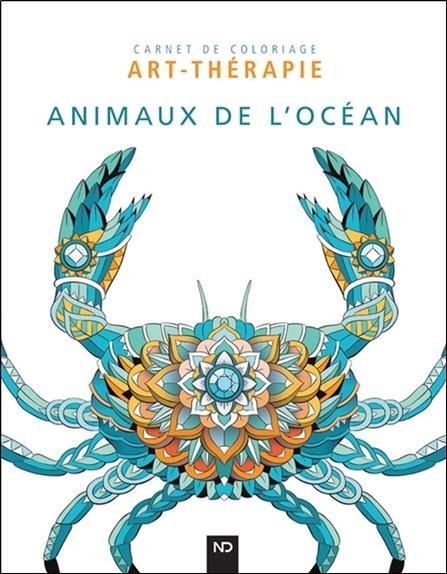Animaux de l'océan ; carnet de coloriage art-thérapie