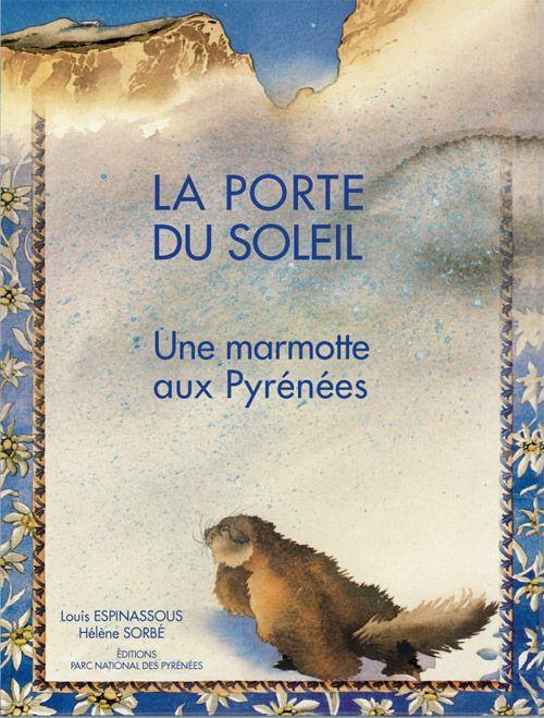 La porte du soleil ; une marmotte aux Pyrénées
