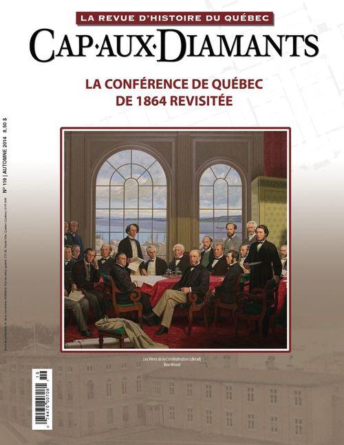 Cap-aux-Diamants. No. 119, Automne 2014