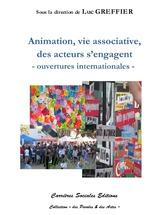 Vente Livre Numérique : Animation, vie associative, des acteurs s'engagent  - Luc Greffier