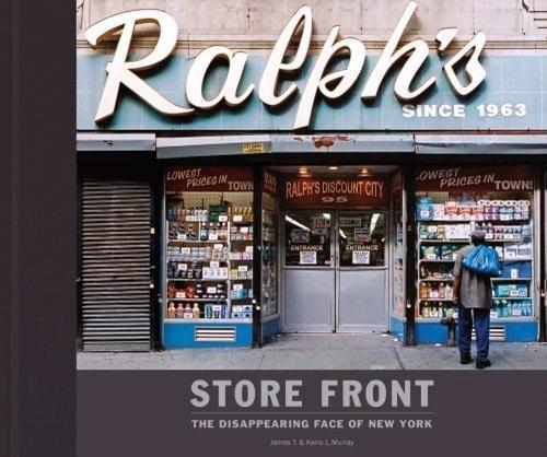Store front ; the disappearing face of New York