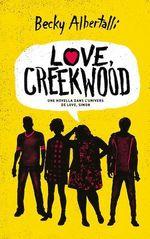 Vente Livre Numérique : Love, Creekwood - Une novella dans l'univers de LOVE, SIMON  - Becky Albertalli