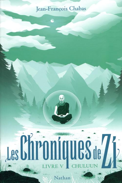 Les chroniques de Zi T.5 ; Chuluun