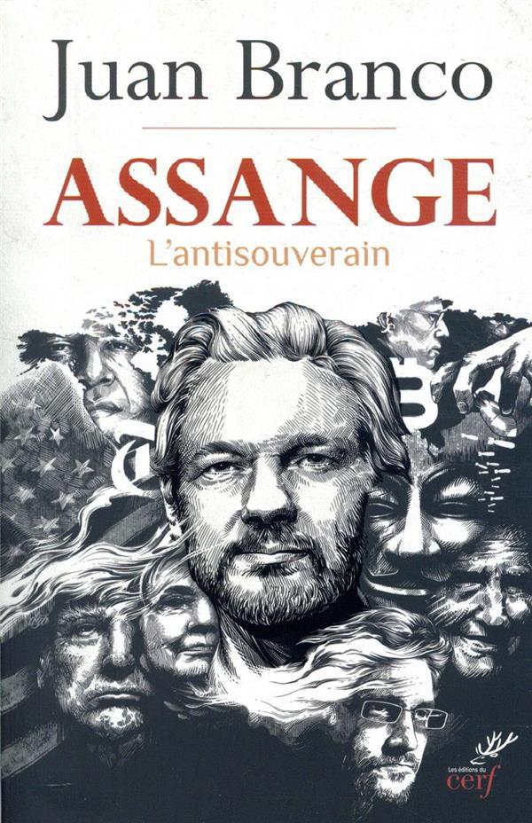 Assange ; l'antisouverain