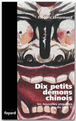 Les nouvelles enquêtes du juge Ti ; dix petits démons chinois
