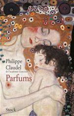 Vente Livre Numérique : Parfums  - Philippe Claudel