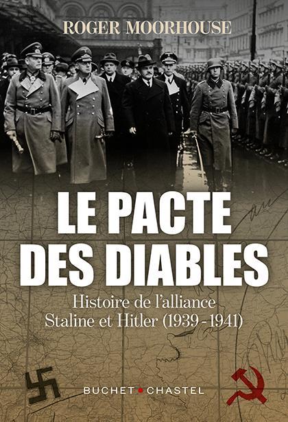 Le pacte des diables ; histoire de l'alliance Hitler-Staline (1939-1941)