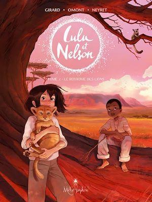Lulu et Nelson T.2 ; le royaume des lions