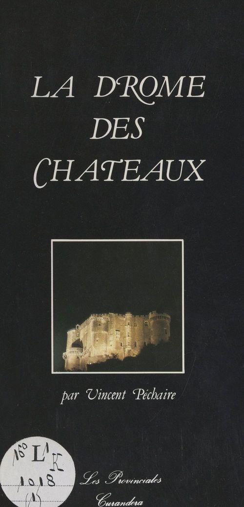 La Drôme des châteaux  - Vincent Péchaire