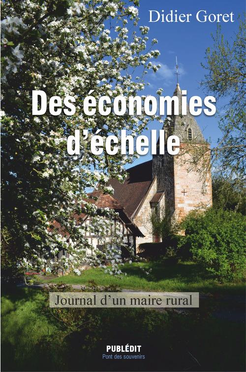 Des économies d'échelle ; journal d'un maire rural