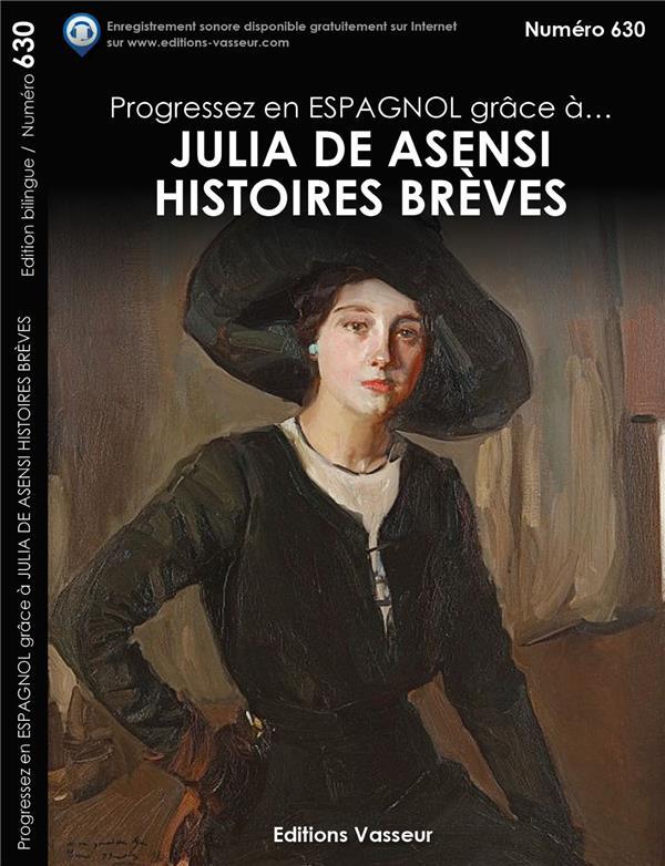 progressez en espagnol grâce à... ; histoires brèves