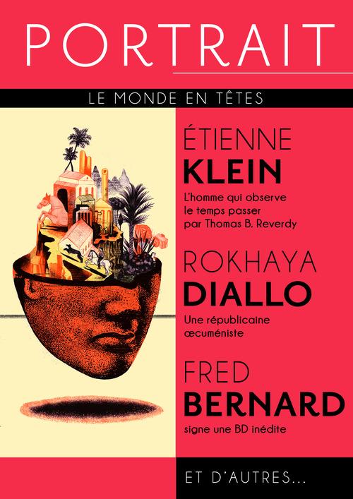 REVUE PORTRAIT N.1 ; Etienne Klein, Rokhaya Diallo, Fred Bernard
