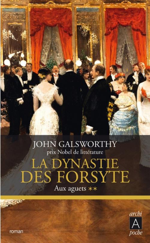La dynastie des Forsyte, Tome 2
