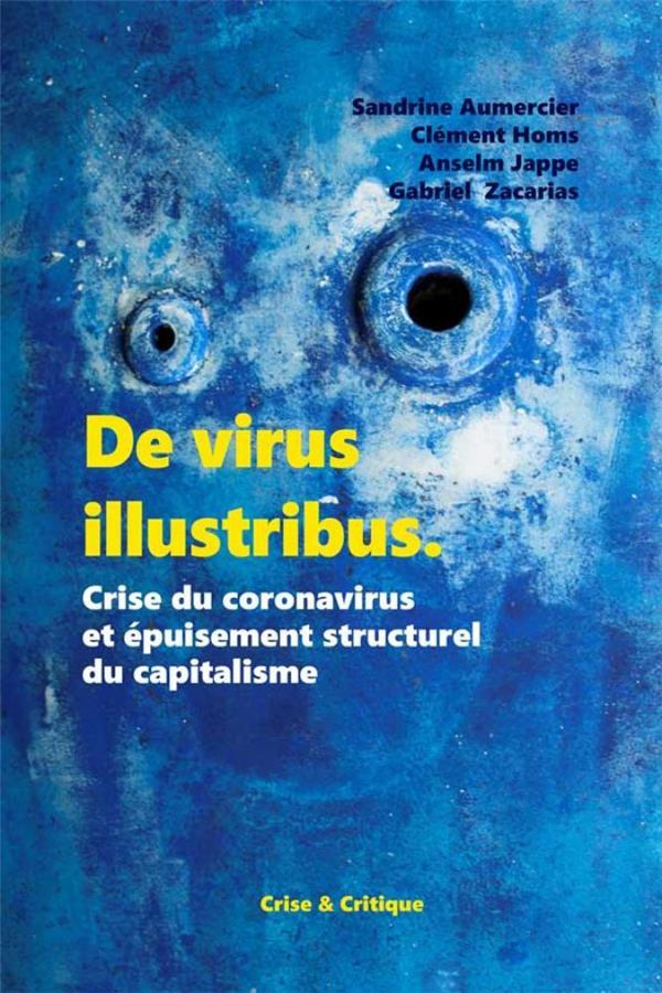 De virus illustribus ; crise du coronavirus et épuisement structurel du capitalisme