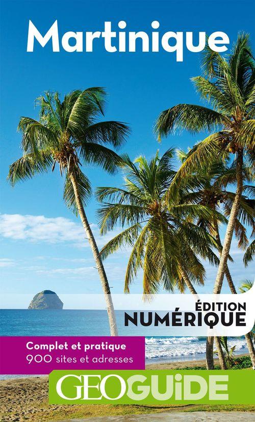 GEOguide ; Martinique (édition 2018)
