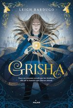 Vente EBooks : Grisha, Tome 01  - Leigh Bardugo