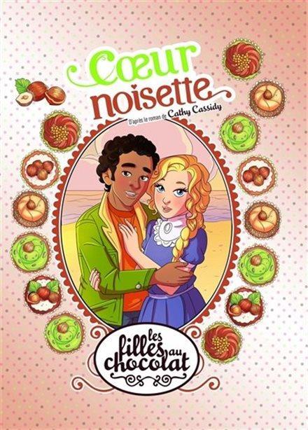 Les filles au chocolat T.11 ; coeur noisette