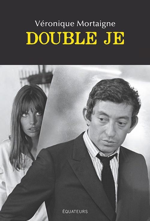 Jane & Serge  - Véronique Mortaigne