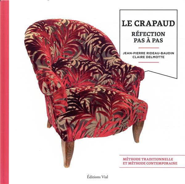 Réfection des sièges ; Le Crapaud