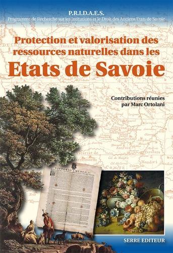 Protection et valorisation des ressources naturelles dans les Etats de Savoie