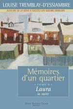 Vente Livre Numérique : Mémoires d'un quartier, tome 8  - Louise Tremblay d'Essiambre