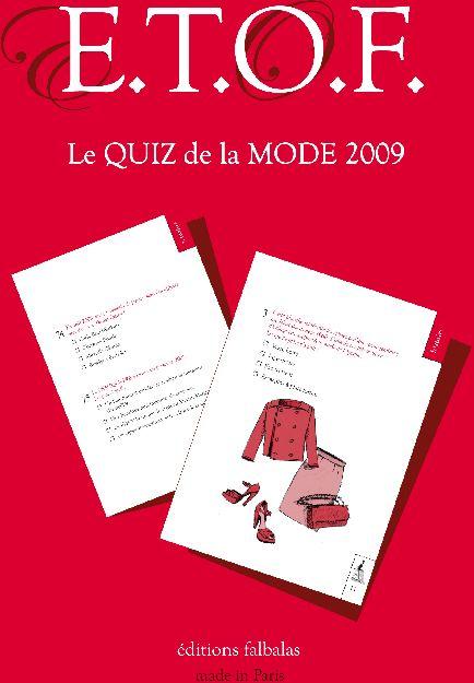 E.T.O.F. ; le quiz de la mode (édition 2009) ; Entertainment test of fashion