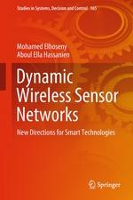 Dynamic Wireless Sensor Networks  - Aboul Ella Hassanien - Mohamed Elhoseny