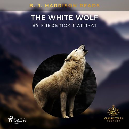 B. J. Harrison Reads The White Wolf