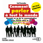 Vente AudioBook : Comment parler à tout le monde  - Leil Lowndes