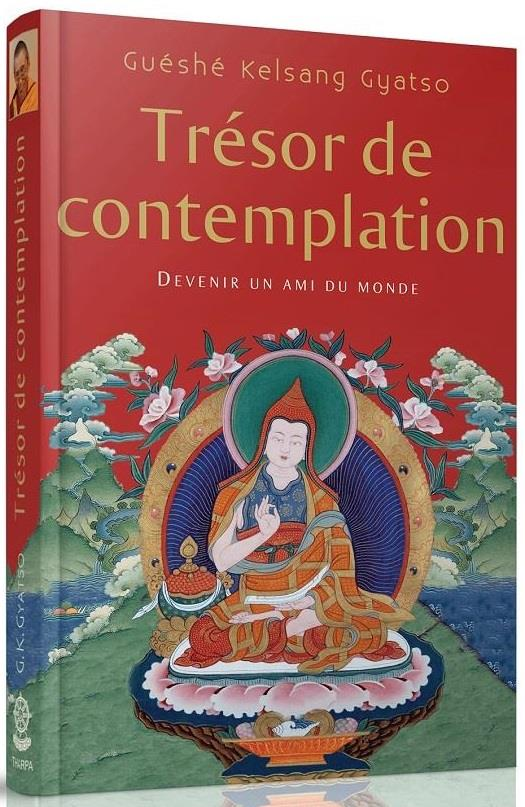 Trésor de contemplation ; devenir un ami du monde