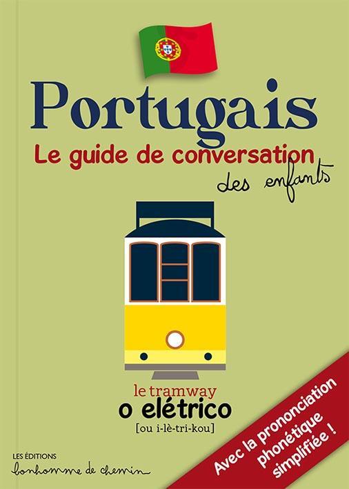 PORTUGAIS GUIDE DE CONVERSATION DES ENFANTS